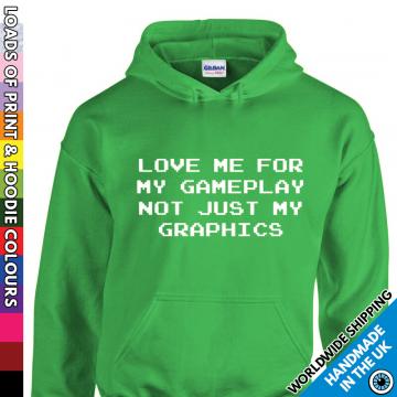 Adult Love Me For My Gameplay Hoodie