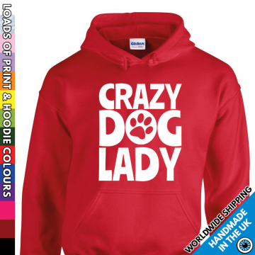 Adults Crazy Dog Lady Hoodie