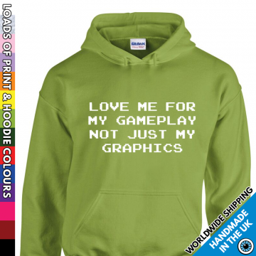 Adult Love Me For My Gameplay Hoodie