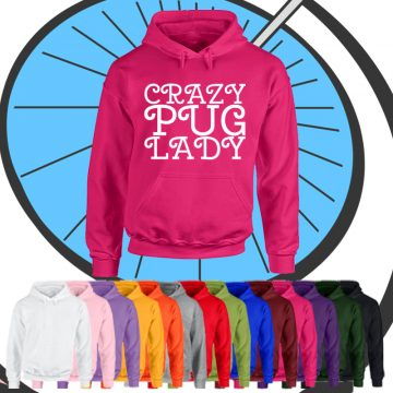 Adults Crazy Pug Lady Hoodie