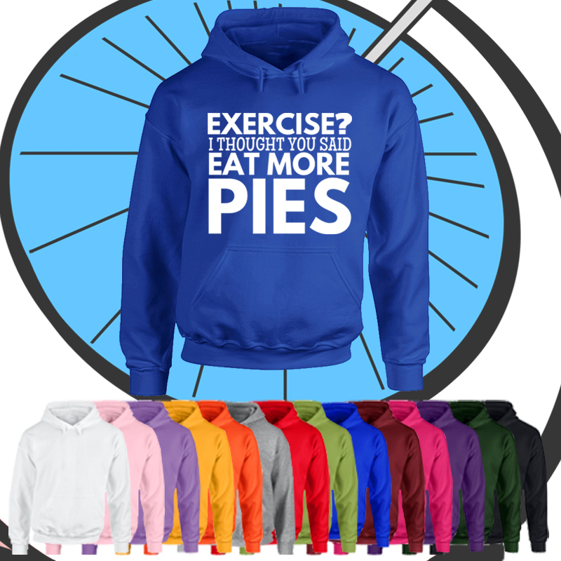 Adults Exercise? Eat More Pies Hoodie