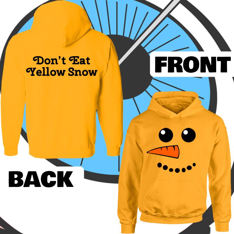 Kids Don't Eat Yellow Snow Hoodie