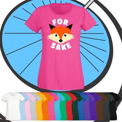 Ladies For Fox Sake T Shirt