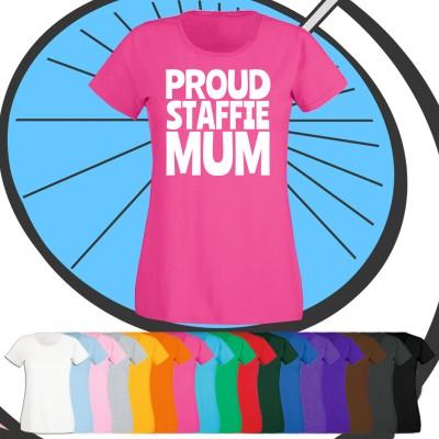 Ladies Proud Staffie Mum T Shirt