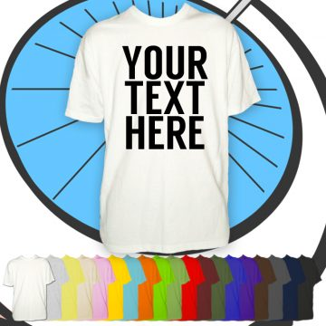 Mens Custom Text T Shirt