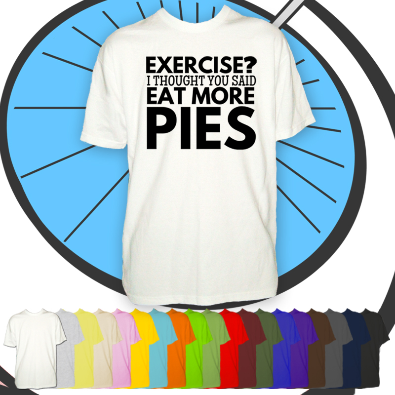 Mens Exercise? Eat More Pies T Shirt