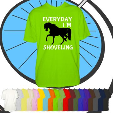 Mens Everyday I'm Shovelling T Shirt