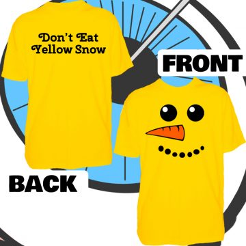Mens Don't Eat Yellow Snow T Shirt