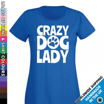 Ladies Crazy Dog Lady T Shirt