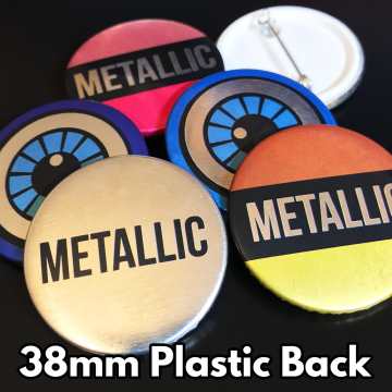 38mm Metallic Plastic Pin Badges