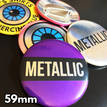 59mm Metallic Pin Badges