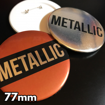 77mm Metallic Pin Badges