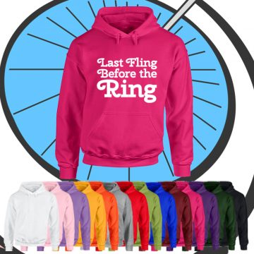 Ladies Last Fling Before The Ring Bride Hoodie
