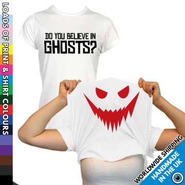 Ladies Do You Believe In Ghosts T Shirt
