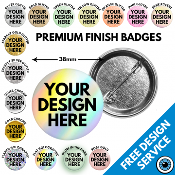 38mm Premium Finish Badges