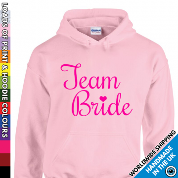 Ladies Team Bride Hoodie