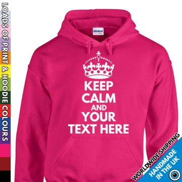 Adults Keep Calm And Your Text Here Hoodie